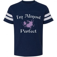 I'm almost perfect
