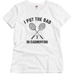 Bad in Badminton
