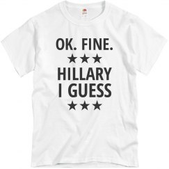 Hillary I Guess Basic Tee