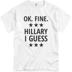 Hillary I Guess Basic Tee