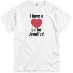 Heart on for Jennifer