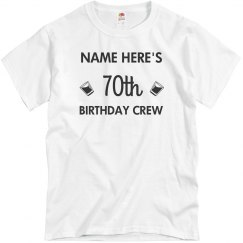 70 Birthday Support Crew