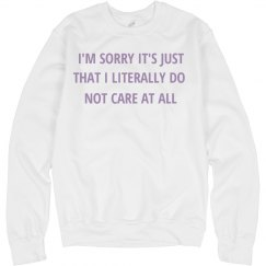 Just Don't Care Crewneck