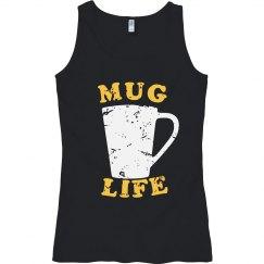 Mug Life or Thug Life