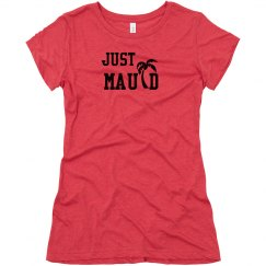 Just Mauid Hawaiian Wedding Tshirt