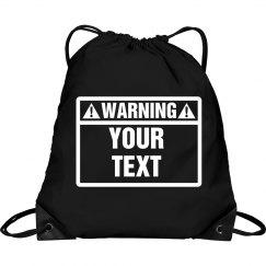Warning Your Text Drawstring Bag