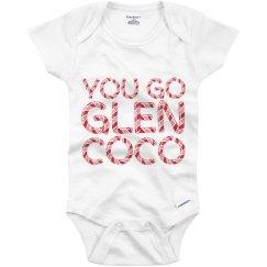 You Go Glen Coco Onesie