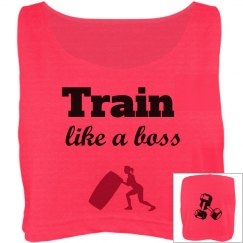 Train like a boss crop top
