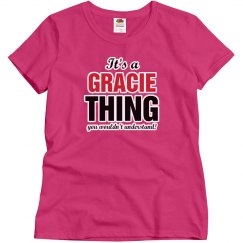 Gracie thing