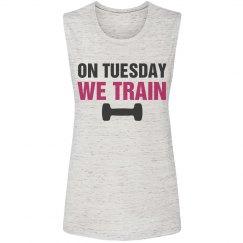 Tuesday Training