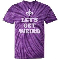 Let's Get Weird Mardi Gras Tie Dye