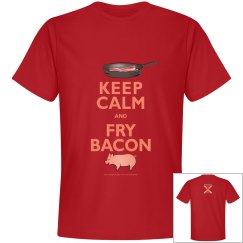 Keep Calm & Fry Bacon