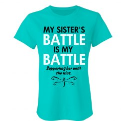 Her Battle is My Battle