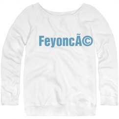 Feyonce Wide Sweatshirt