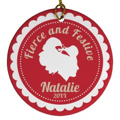 Fierce and Festive Cheer Ornament With Custom Name