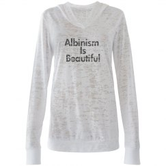 Albinism Is Beautiful- Womens Hoodie