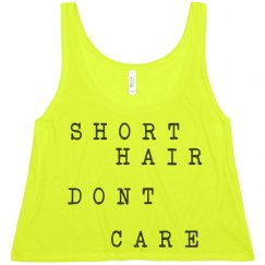 Short Hair Don't Care