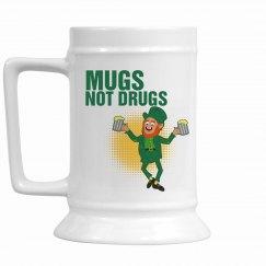 Mugs Not Drugs Stein