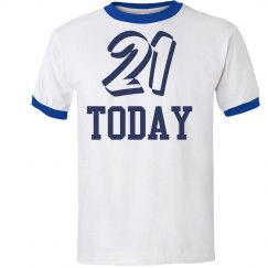 21 Today Tee-Shirt