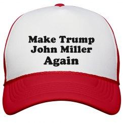 Make Trump John Miller Again