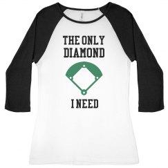 The only diamond I need