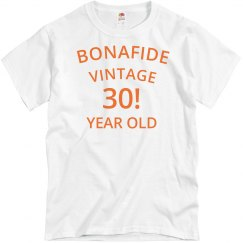 Bonafide vintage 30 year old