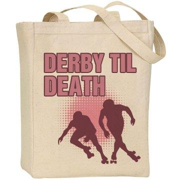 Derby Til Death