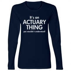 It's an Actuary Thing