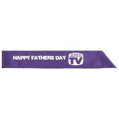 Happy Fathers Day Sash