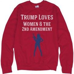 TRUMP LOVES WOMEN & the 2nd AMEN