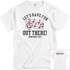 Funny Marching Band Director Tee