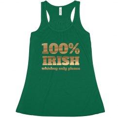 Irish Whiskey Only Drinking Tank