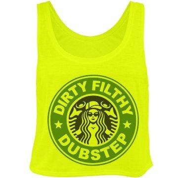 Dirty Filthy Dubstep Rave