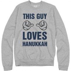 THIS GUY LOVES HANUKKAH