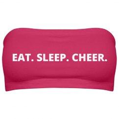 Eat. Sleep. Cheer.