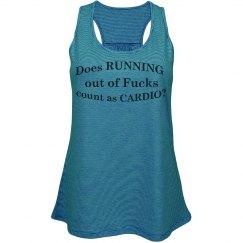 Running outta F's, cardio