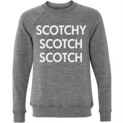 Scotchy Scotch Scotch