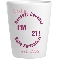 la la's 21 shot glass