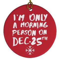 December 25th Ornament
