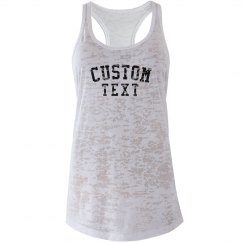 Custom Burnout Racerback Tank