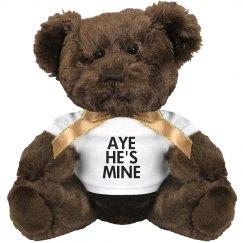 Aye He's Mine Teddy