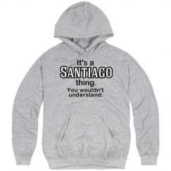 Its a Santiago thing