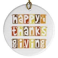 Happy Thanksgiving Ornament