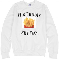 Friday Fry Day