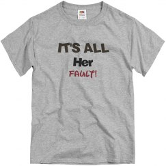 It's all her fault!