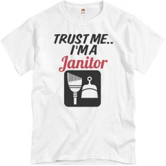 Trust me...Janitor