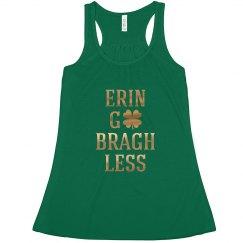 Erin Go Bragh Less