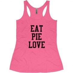 Eat Pie Love - Pink