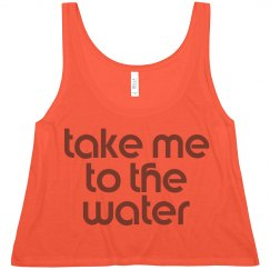Take Me to the Water
