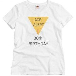 Age alert, 30th birthday